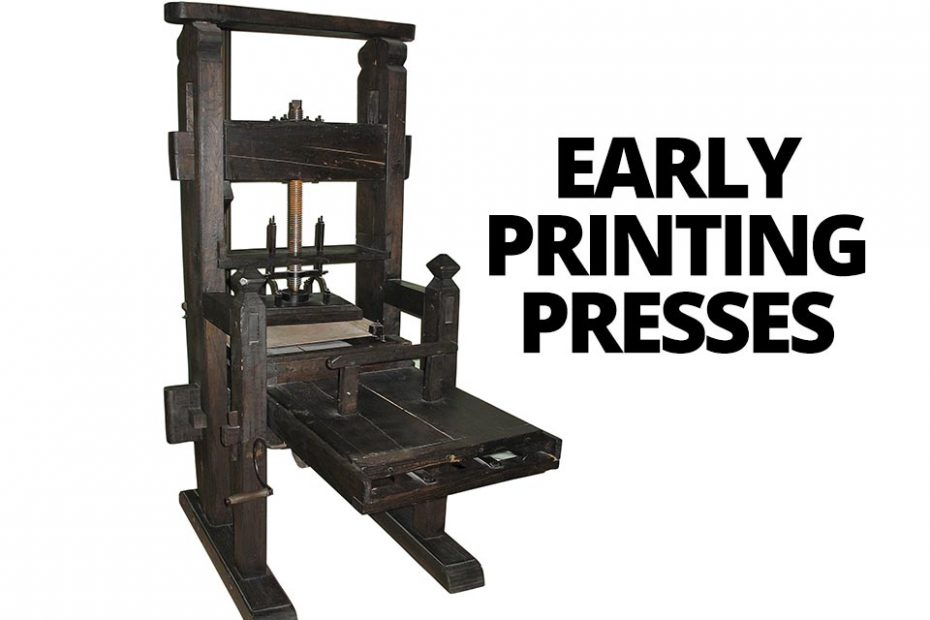 Early Printing Presses
